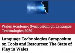 Wales Academic Symposium on Language Technologies 2020