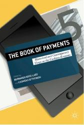 The Book of Payments, co-edited by Prof. Bernardo Batiz-Lazo, will launch with a seminar on the digital economy on Thursday